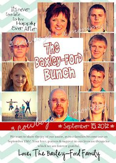 Blended Family Wedding Annoucement.  Totally need to get a pic of all of us like this.     The Bailey Bunch