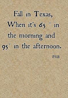 Fall in Texas, PRB bleh
