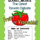 Opinion Writing: The Great Tomato Debate! {Answer the age-old question in an opinion essay: Is the tomato a fruit or a vegetable?}