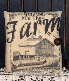 Welcome to the Farm Primitive Pillow Tuck by OldAppleBarrelPrims, $8.95