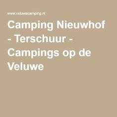 Camping Nieuwhof - Terschuur - Campings op de Veluwe