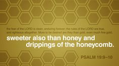 Verse of the Day from Logos.com  Psalm 19:9-10