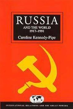 Russia and the World 1917-1991 (International Relations & the Great Power), http://www.amazon.com/dp/0340652055/ref=cm_sw_r_pi_awdm_1hwTvb1T02GBV