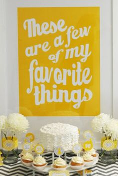 Few of My Favorite Things Party - Simple have a table with all of the guest of honor's favorite foods and trinkets.