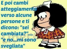 E poi cambi. Feelings Words, Snoopy, Great Words, Life Inspiration, Mood Quotes, Vignettes, Favorite Quotes, Thoughts, Comics