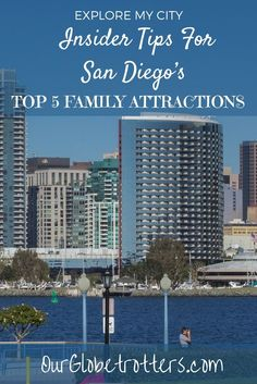 Insider tips for exploring the top 5 family attractions in San Diego