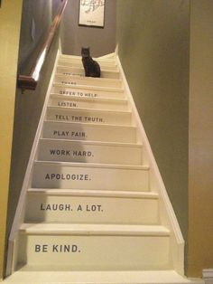 Love the words on the stairway...basement stairs
