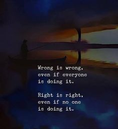BEST LIFE QUOTES Wrong is wrong.. —via https://ift.tt/2eY7hg4