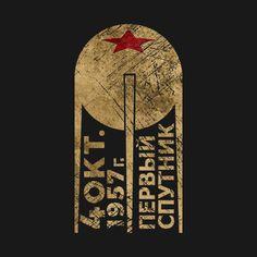 Shop CCCP Sputnik 1 First Satellite cccp hoodies designed by Lidra as well as other cccp merchandise at TeePublic. Space Artwork, Socialist Realism, Matchbox Art, Soviet Art, Space Race, Fun Illustration, Retro Logos, Space And Astronomy, Star Art