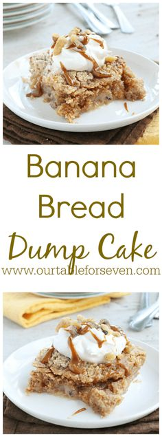 Banana Bread Dump Cake Table for Seven Dump Cake Recipes, Banana Recipes, Dessert Recipes, Dump Cakes, Poke Cakes, Dessert Ideas, Picnic Recipes, Bundt Cakes, Frosting Recipes