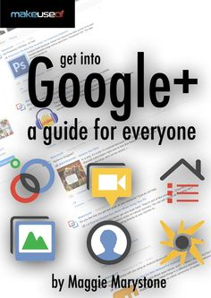 Curious about Google+, but dont know where or why to start? Check out Get Into Google+: A Guide For Everyone, the latest free guide from MakeUseOf. This guide, by author Maggie Marystone, teaches you everything youve ever wanted to know about Google Perhaps you were a founding member of MySpace. Maybe you're a Facebook power [...]