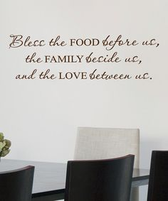 Take a look at this Chocolate 'Bless Food Family Love' Wall Decal on zulily today!