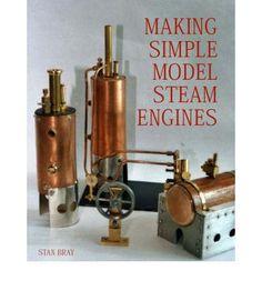 Making Simple Model Steam Engines (Hardback)