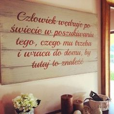 Inspirujące cytaty - dom / Inspiring quotes - home Home Quotes And Sayings, Motto, Quotations, Meant To Be, Inspirational Quotes, Wisdom, Thoughts, Words, Scrapbook