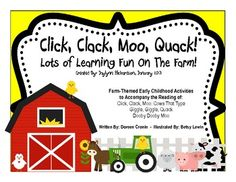 Click, Clack, Moo, Quack! Thematic Farm Unit for Early Childhood