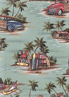 70halawa from Barkcloth Hawaii fabric sho[. A sage green with woodies, surfboard shop & palm trees on Hawaiian vintage style cotton apparel fabric.Add Discount code: (Pin10) in comment box at check out for 10% off sub total at BarkclothHawaii.com