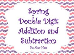 Double digit addition & subtraction Spring pack!