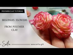 «Begonia Flower» from Polymer Clay   Video Tutorial - YouTube