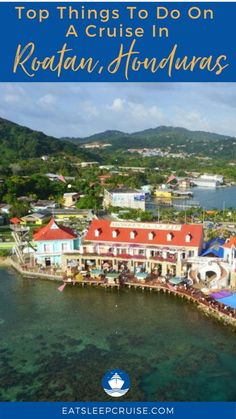 Cruise Excursions, Cruise Destinations, Little French Key, Family Friendly Cruises, Roatan, Cruise Tips, Honduras, Central America, Travel Guides