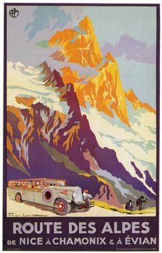 ROUTE-DES-ALPES-Nice-Chamonix-EvianVintage-Art-Deco-Travel-Poster-A1A2A3A4Sizes