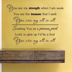 SlapArt You are my strength when I am weak... by VinylMasterpieces, $15.99