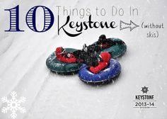 10 things to do in keystone without skis!