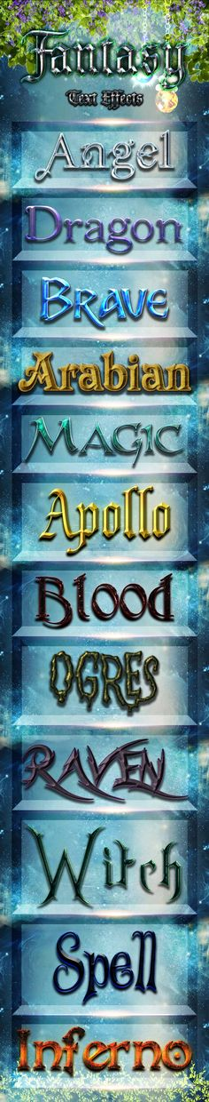 12 Fantasy Text effects Styles by Noctilucous 12 decorative fantasy styles that can be used in logo, banners, flyers, websites, brochure or any kind of decoration purpose. Feat