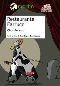 Restaurante Farruco. Chus Pereiro.Edicións Xerais Merlin, Comics, Movie Posters, Children's Literature, Club, Restaurants, Film Poster, Cartoons, Comic