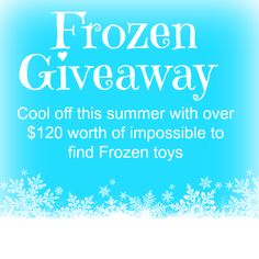 Frozen toys giveaway--enter to win loot for your kiddos!