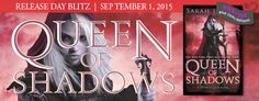 My Random Book Thoughts: Book Blitz + Giveaways: Queen Of Shadows by Sarah ...
