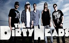 The Dirty Heads cant wait till April 7th to see them!