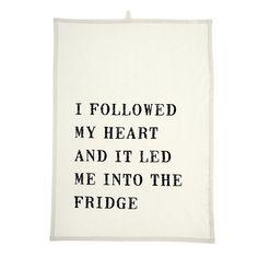 Kitchen Towel - I Followed My Heart