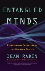 Entangled Minds: Extrasensory Experiences in a Quantum Reality (book)