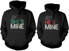 Matching hoodie sweatshirts for newlyweds - Aye Shes/hes Mine Couples Hoodies by 365 in love