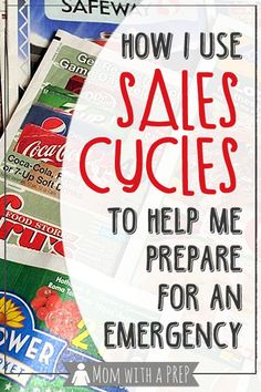 Build A Better Pantry: How I Use Sales Cycles To Help Me Prepare For Emergencies