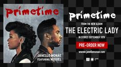 Support Sept 10th... Best love song of the year! Janelle Monáe - PrimeTime ft. Miguel [Official Audio]