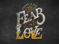 There Is No Fear In Love by Tom Fallick