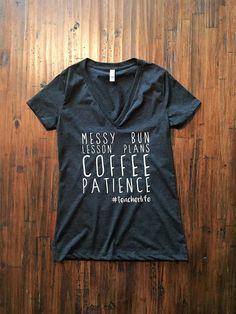 Messy Bun Lesson Plan shirt Teacher life shirt Funny teacher
