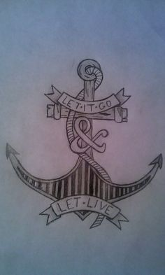 Anchor Tattoo--like the design not the wording