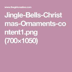Jingle-Bells-Christmas-Ornaments-content1.png (700×1050)