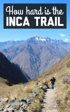 hard is the Inca Trail Just how hard is it to hike the Inca Trail? Find out about my Inca Trail experience on A Globe Well Travelled!Just how hard is it to hike the Inca Trail? Find out about my Inca Trail experience on A Globe Well Travelled! Inka Trail, Machu Picchu Travel, Peru Travel, South America Travel, Future Travel, Travel Inspiration, Travel Destinations, Places To Visit, Hiking The Inca Trail