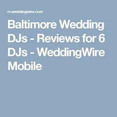 Baltimore Wedding DJs - Reviews for 6 DJs - WeddingWire Mobile