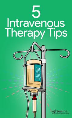 5 Essential Intravenous Therapy Tips The dreaded event has happened. After eight hours of successfully keeping your confused patient from pulling out her IV, she has finally done it. Somehow, she has ripped through all the gauze and wraps and a bloody, tape-covered catheter is laying in the floor. You begin to feel nauseous and your anxiety level rises at the thought of attempting this IV. Maybe no one realizes it, but your fear of IV insertion failure is real. Take a deep breath, and gather