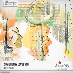 Some Bunny Loves You overlays pack by Anna BV Designs