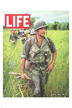 LIFE MAGAZINE COVER POSTER showing VIETNAM WAR soldiers HISTORIC 24X36 rare