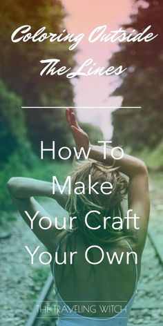 Coloring Outside The Lines: How To Make Your Craft Your Own // Witchcraft // Magic // The Traveling Witch Moon Spells, Magick Spells, Wicca Witchcraft, Eclectic Witch, Baby Witch, Screwed Up, Spiritual Life, Holistic Healing, Book Of Shadows