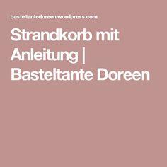 Strandkorb mit Anleitung | Basteltante Doreen