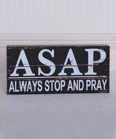Look at this #zulilyfind! Black & White 'Always Stop and Pray' Brick Décor by Adams & Co. #zulilyfinds