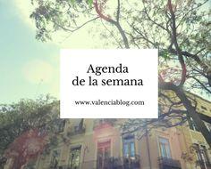 Agenda de Eventos de la Semana del 10 al 16 de Octubre - http://www.valenciablog.com/agenda-de-eventos-de-la-semana-del-10-al-16-de-octubre/