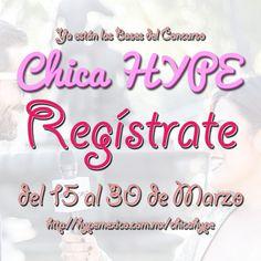 FAMA, FANS, FOTOS, VIDEOBLOG, Todo lo que siempre quisiste tener ¿Quieres ser la 1er @Chica_HYPE ? / Que esperas Regístrate del 15 al 30 de Marzo | por #ChicaHYPE http://hypemexico.com.mx/chicahype Ya están las Bases del Concurso